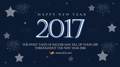 Best Happy New Year 2017 Wishes, Quotes, Images, Status for WhatsApp Happy New Year 2017 Pictures, Happy New Year 2017 Quotes, Happy New Year 2017 Wallpapers, Happy New Year 2017 Wishes, New Year 2017 Images, Happy New Year Wallpaper, Happy New Year Message, Happy New Year Wishes, New Year Photos