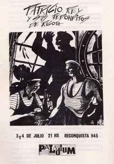 Afiche de las presentaciones de Patricio Rey y sus Redonditos de Ricota en Palladiun del año 1986 Recital, El Rock And Roll, Hey You, Save My Life, Rey, Memes, Movie Posters, Fictional Characters, Theory