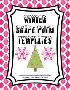 Winter Shape Poems - Your students will love making  these shape poems! FREE shape poem templates!