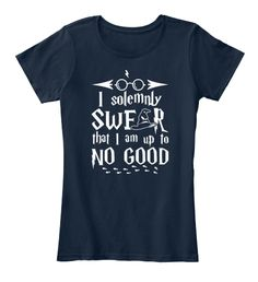I Solemnly Swfar That I Am Up To No Good New Navy T-Shirt Nữ Front