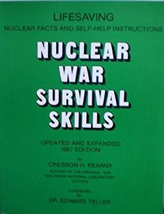 Nuclear War Survival Skills: Updated and Expanded 1987 Edition