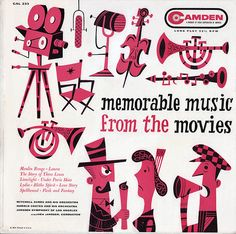 Memorable Music From the Movies (1956): illustrated by Jim Flora. (viawardomatic)