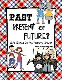 past, present, or future verb tense