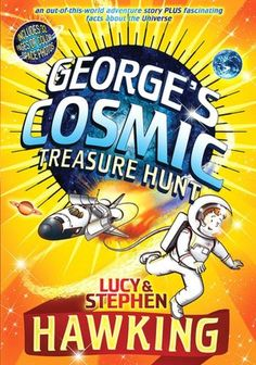George's Cosmic Treasure Hunt exciting and science! Loved it!