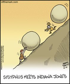 Off the Mark: Sisyphus Meets Indiana Jones