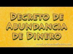 Decreto de Abundancia (Dinero) - Ley de la Atracción Positiva