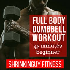 Here's a quick, simple primer for working out with dumbbells for beginners. Also a first workout routine that works the entire body in about 45 minutes.