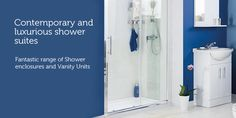 Contemporary & luxurious shower suites.