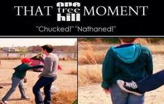Chucked! - That One Tree Hill moment