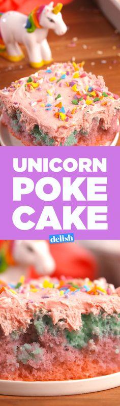 Unicorn Poke Cake Beats Birthday Cake Any Day