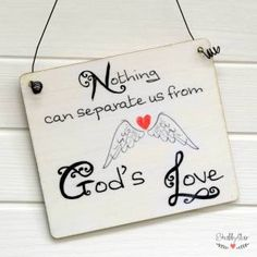 """shabbyflair: Holzschild """"Nothing can separate us from God's Love"""""""