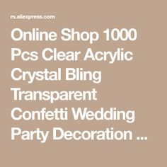 Online Shop 1000 Pcs Clear Acrylic Crystal Bling Transparent Confetti Wedding Party Decoration Wedding table diamond High Clarity | Aliexpress Mobile
