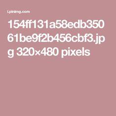 154ff131a58edb35061be9f2b456cbf3.jpg 320×480 pixels