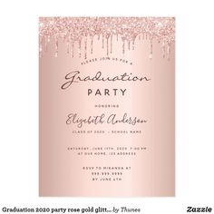 Shop Graduation 2020 party glam rose gold glitter drips invitation created by Thunes. Glitter Invitations, Graduation Invitations, Zazzle Invitations, Party Invitations, Invitation Ideas, Rose Gold Glitter, Rose Gold Color, Rose Gold Backgrounds, Postcard Size