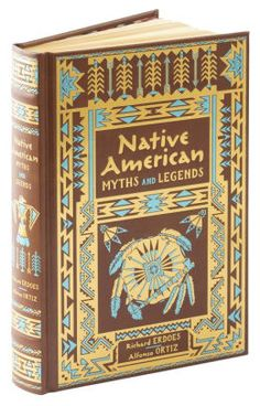 662a4398f7 Native American Myths and Legends (Barnes   Noble Collectible  Editions)