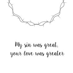 """Jesus Christ Quotes: """"My sin was great, your love was greater!"""" // What a beautiful name - Hillsong Worship What A Beautiful Name, Beautiful Words, Beautiful Jesus Quotes, Give Me Jesus, My Jesus, Jesus Faith, Jesus Draw, Christian Life, Christian Quotes"""