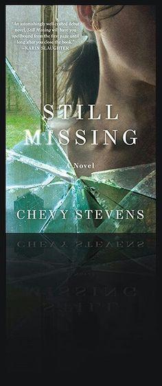 Still Missing ~ Chevy Stevens (11/2013) ****