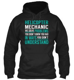 Helicopter Mechanic - Solve Problems