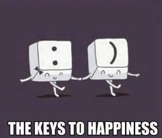 Two keys for happiness