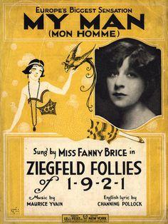 Mon Homme (My Man) 1920 Sheet Music Ziegfeld Follies Fanny Brice Maurice Yvain Old Sheet Music, Vintage Sheet Music, Music Sheets, Harlem Renaissance, Dh Lawrence, Folies Bergeres, Ziegfeld Girls, Ziegfeld Follies, Broadway