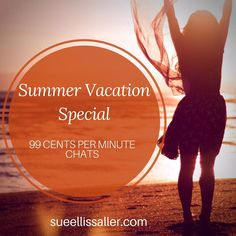 I'm so excited about #Summer that I'm having a special! 99 cents per minute chats on my site or on my profile (only) at psychicworld.com.