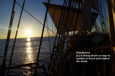 Wanderlust: discover your world in a tall ship.