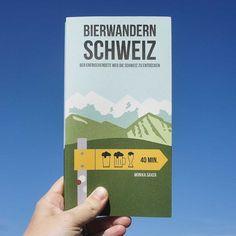 Buch Bierwandern Schweiz Biere aus Schweizer Kleinbrauereien sind das Ziel ihrer Wanderungen.