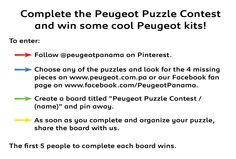 Puzzle contest by Peugeot Panama - *5 Peugeot Kits in total, one per each board.  *Up to 1 kit per person.