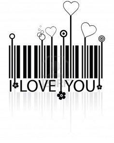 I love you : ) PD. Re-imagine a bar code assignment.