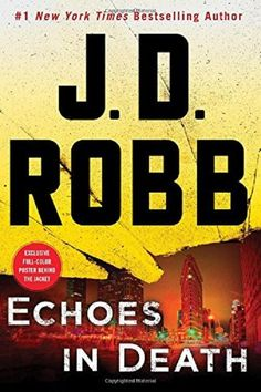 Read September 2017 Echoes in Death: An Eve Dallas Novel by J.D. Robb