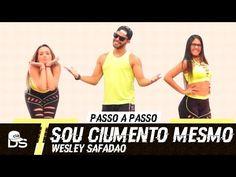 Vídeo Aula - Sou Ciumento Mesmo - Wesley Safadão - Cia Daniel Saboya (Coreografia) - YouTube