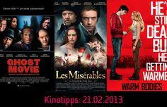 Die #Kinotipps vom 21.02.2013 u.a. mit Ghost #Movie & Les #Miserables!