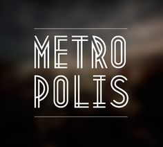 Metropolis - Designed by Josip Kelava from Melbourne, Australia. You can follow Josip on his own portfolio site, behance or twitter.