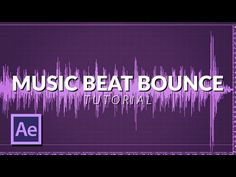 Bounce Scale Animation on The Music Beat Bass with After Effects No Plug ins (tutorial) Adobe After Effects Tutorials, Music Beats, After Effect Tutorial, Motion Video, Project Board, Video Editing, Things That Bounce, Bass, Projects To Try
