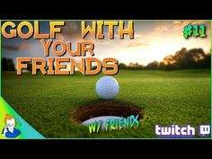 Golf With Your Friends: W/ Everyone (Part 11) https://youtube.com/watch?v=0AzB6hPaDf4