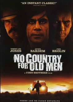 No Country For Old Men (2007) Tommy Lee Jones, Famous Movie Posters, Famous Movies, Film Posters, Jeanne Moreau, Charlie Watts, Faye Dunaway, Norman Bates, Man Movies
