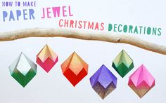 How to Make Paper Christmas Jewel Decorations | Paperchase Features