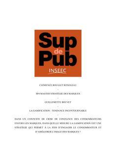 La Gamification - tendance incontournable, mémoire par Clémence Roullet Renoleau 2014.