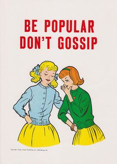 Vintage School Poster Be Popular Don't Gossip by vintagegoodness