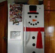 Snowman Refrigerator (other pinner's picture)-We did this year. The kids helped cut everything out and I taped it on the fridge.  I just used construction paper for everything, even the scarf.  Turned out cute!
