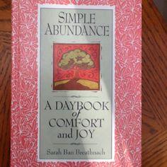 Simple Abundance I LOVE LOVE LOVE this book