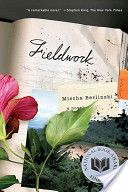 Fieldwork -- a first novel that I stumbled across during a power outage at my favorite book store.  Great for the late 20's-30's age reader with an interest in anthropology.