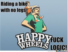 Funny Happy Wheels meme