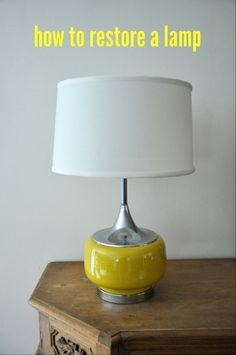 How To Restore A Lamp