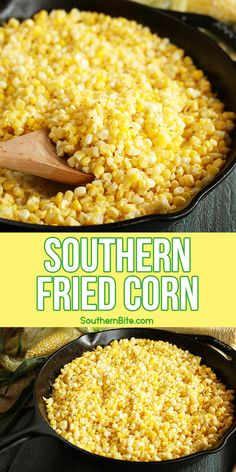 Fried Corn Recipes, Vegetable Recipes, Vegetarian Recipes, Cooking Recipes, Best Fried Corn Recipe, Easy Corn Recipes, Healthy Southern Recipes, Southern Food, Corn Dishes