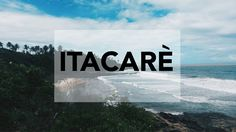 CHILLING IN ITACARE