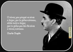 Charlie Chaplin, Greek Quotes, Picture Quotes, Life Is Good, Truths, Mental Health, Inspirational, Anime, Pictures