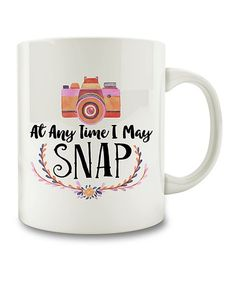 Gift for Photographer, At Any Time I May Snap Mug, photographer mug, camera mug Camera Mug, Snap Photography, Pick Your Plum, Gifts For Photographers, Vintage Cameras, Cute Crafts, Mug Shots, Silhouette Projects, Mug Cup