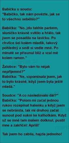 Babička u soudu... | torpeda.cz - vtipné obrázky, vtipy a videa Lol, Picture Quotes, Jokes, Sayings, Funny, Comics, Random, Husky Jokes, Lyrics