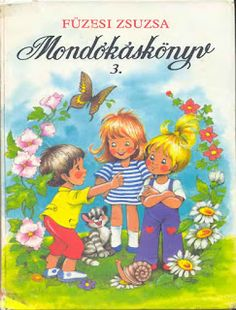 Marci fejlesztő és kreatív oldala: Füzesi Zsuzsa Children's Literature, Cover Pages, Winnie The Pooh, Fairy Tales, Disney Characters, Fictional Characters, Kindergarten, Memories, Illustration